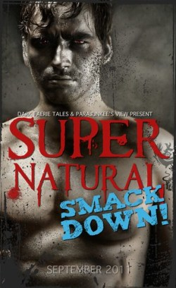 Supernatural Smack Down hosted by Dark Faerie Tales and Parajunkee's View