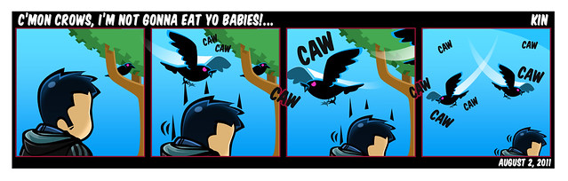 C'Mon Crows, I'm Not Gonna Eat Yo Babies...