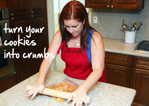turn your cookies into crumbs