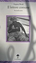 Virginia Woolf, Il lettore comune. Seconda serie; il melangolo (Lecturae) 1996; progetto grafico: Christoph Radl; alla cop.: fotog. b/n di Adriana Ferrari. copertina (part.)