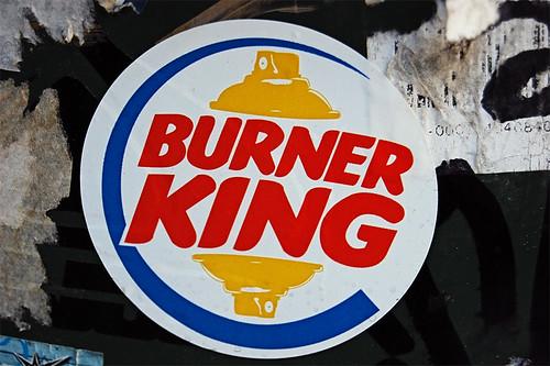 Burner King