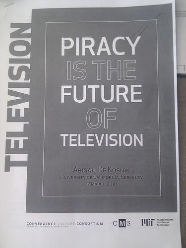 Piracy is the future of TV by Abigail DeKosnik
