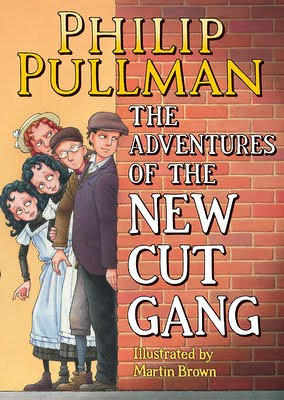 Philip Pullman, The Adventures of the New Cut Gang