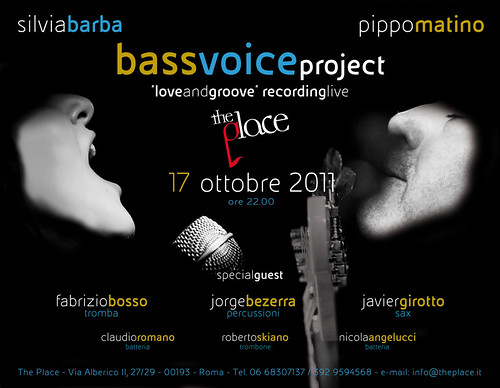 THE PLACE IN JAZZ: BASSVOICE PROJECT LOVEandGRO​OVE live a ROMA by cristiana.piraino