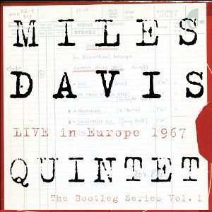 Miles Davis Quintet - Live In Europe 1967: IL BOOTLEG SERIES VOL. 1 by cristiana.piraino