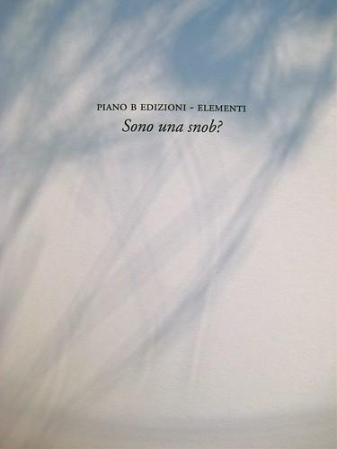 Virginia Woolf, Sono una snob?. Piano B edizioni 2011. [resp. grafiche non indicate]. p. dell'occhiello (part.), 1