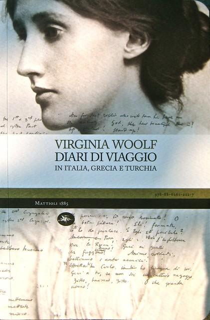 Virginia Woolf, Diari di viaggio. Mattioli 1885. [responsabilità grafica non indicata]; [imm. di cop. senza attribuzione]. Copertina (part.), 1