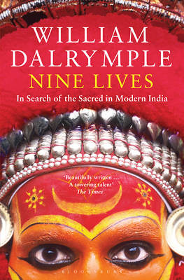 William Dalrymple's Nine Lives
