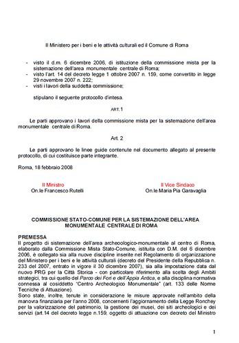 """Rome, The Imperial Fora Project (1998-2011): Documents [in PDF] - Min. F. Rutelli / Vice Sindico M. P. Garavaglia, """"...La Sistemizazione Dell' Area Monumentale Centrale di Rome, """" MIBAC/Com. di Roma (18/02/2008). by Martin G. Conde"""