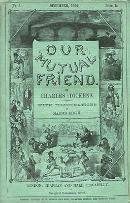 Charles Dickens Our mutual friend