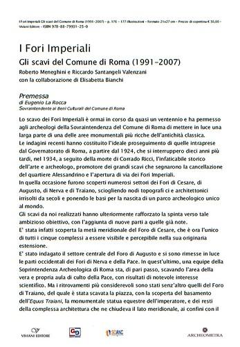 Rome, The Imperial Fora Project (1998-2011) - Documents [in PDF]: E. La Rocca, Premessa - I Fori Imperiali, Gli Scavi di Comune di Roma (1991-2007), Roma 2007. by Martin G. Conde