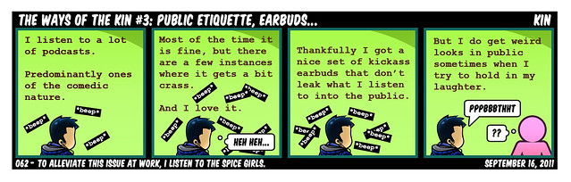 The Ways Of The Kin #3: Public Etiquette, Earbuds...