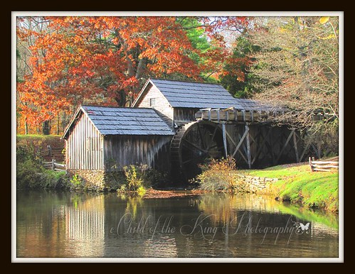 Mabry Mill by Child of the King / Beckie
