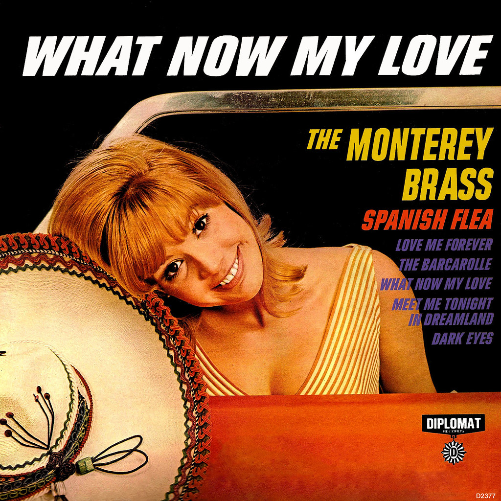 The Monterey Brass - What Now My Love