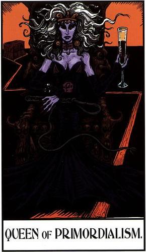 Queen of Primordialism