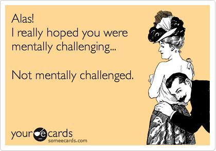 mentallychallenging