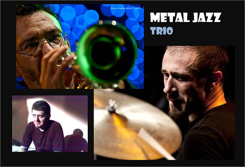 METAL JAZZ TRIO  4.9.2011 by cristiana.piraino