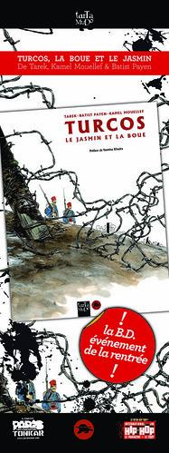 Turcos, la boue et le jasmin // Tarek, Mouellef & Batist by Pegasus & Co