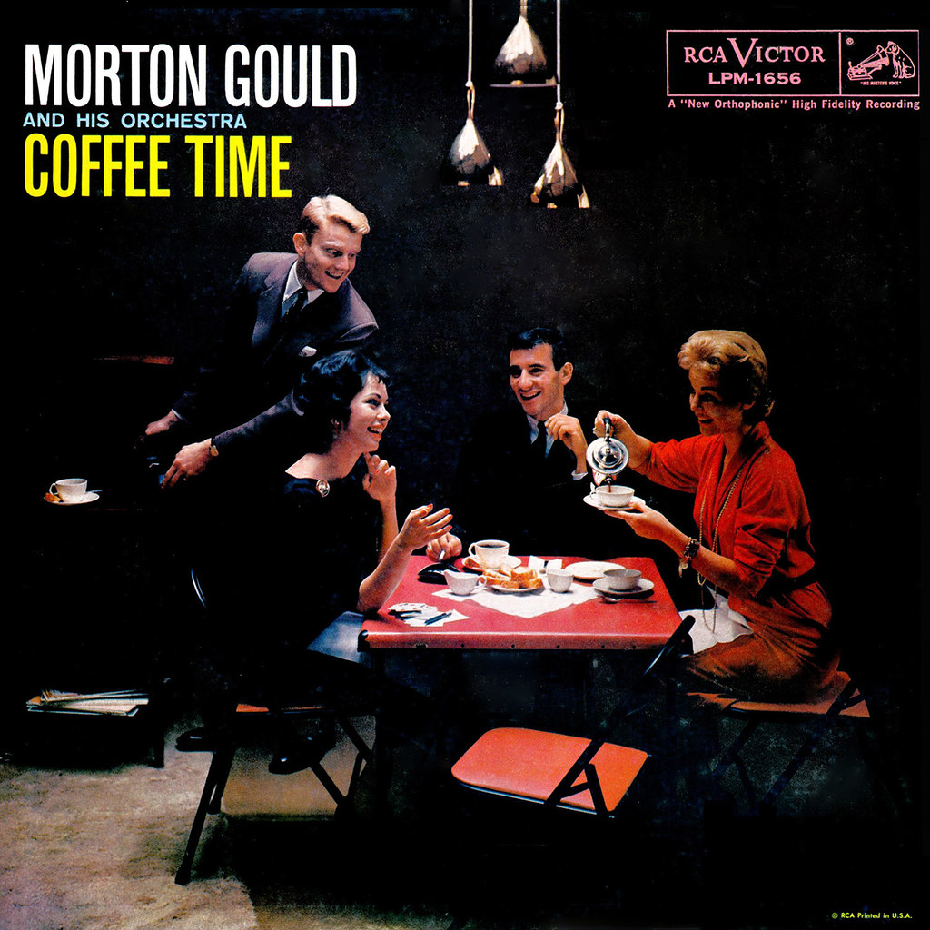 Morton Gould  - Coffee Time