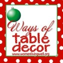 Ways of Table Decor