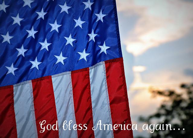God bless America again...