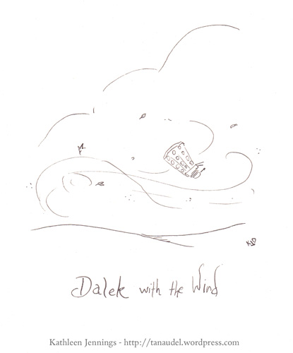 Dalek with the Wind
