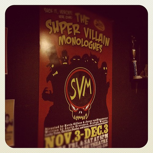 6:56p - The Super Villain Monologues! I'm in this show!