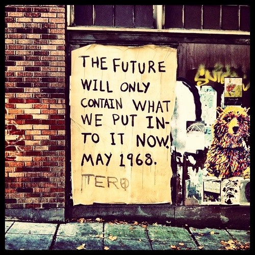 The future will only contain what we put into it now.