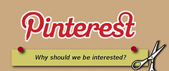 Pinterest: Why should we be interested? [infog...