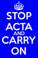 Stop ACTA and Carry On