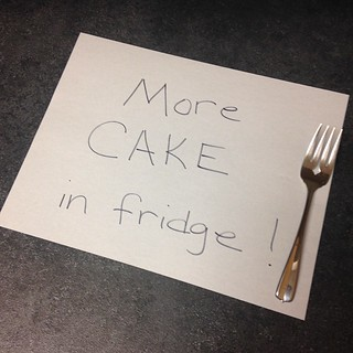 More cake in fridge Sign at Work