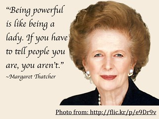 Quote: Margaret Thatcher