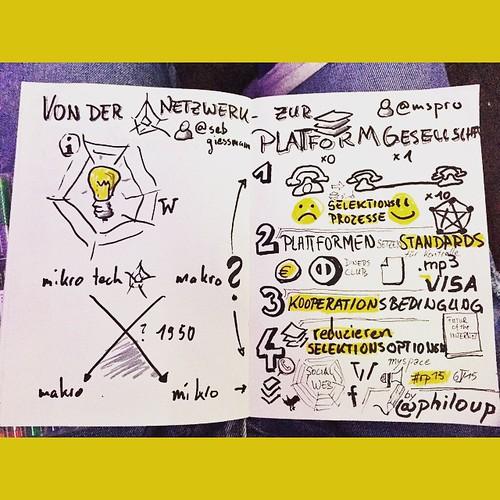 Von der NETZWERK- zur PLATTFORMgesellschaft  @ #rp15 mit @mspro und @sebgiessmann #Sketchnotes