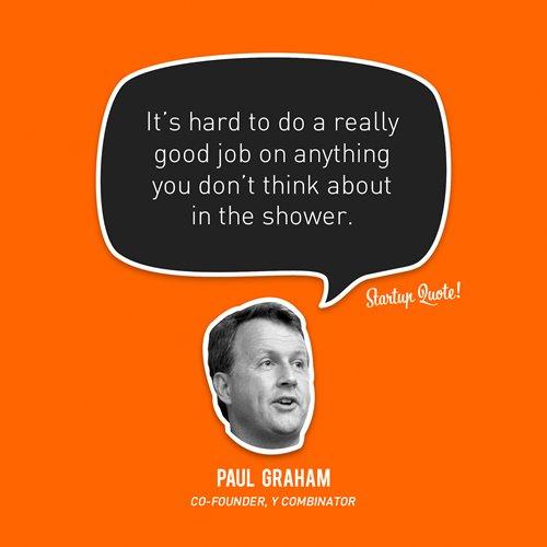 E27 - Paul Graham, Y Combinator Inspirational Quotes