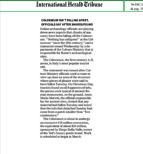 ROMA BENI CULTURALI - SECONDO QUANTO DICHIARATO DAGLI ARCHEOLOGI IN SEGUITO AL RITROVAMENTO DEI FRAMMENTI, IL COLOSSEO NON STA CADENDO A PEZZI (SG). THE HERALD TRIBUNE (29/12/2011), p.18.  by Martin G. Conde
