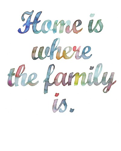 home is where the family is