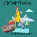 Stitch Tease