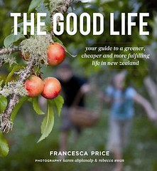 The Good Life by Francesca Price - 2010