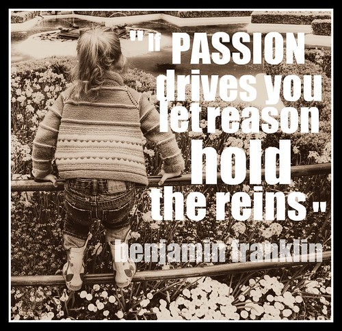 Let Passion Drive you