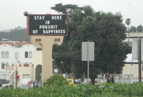 Stay Here in Pursuit of Happiness