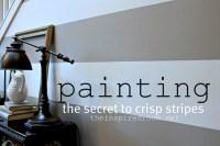 How to Paint Stripes {The Secret to Crisp Stripes} - The ...