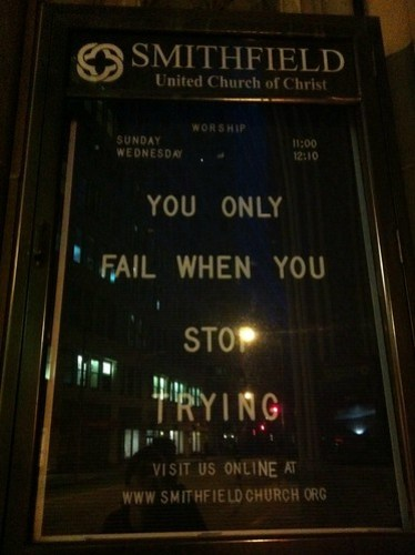 You Only Fail When You Stop Trying (Smithfield United Church of Christ Sign)