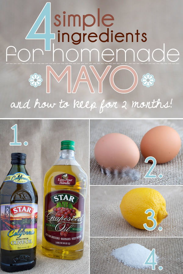 How To Make Homemade Mayonnaise With 4 Simple Ingredients My Humble Kitchen