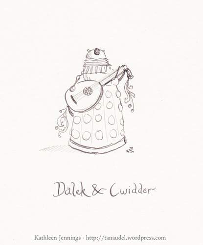 Dalek and Cwidder