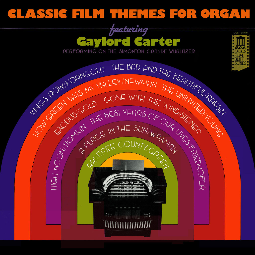 Gaylord Carter - Classic Film Themes for Organ