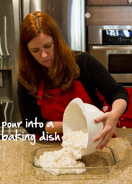 pour into a dish