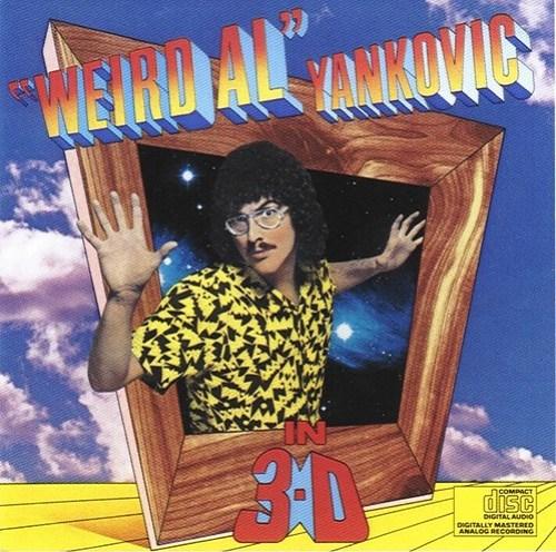"""Weird Al"" Yankovic in 3-D"