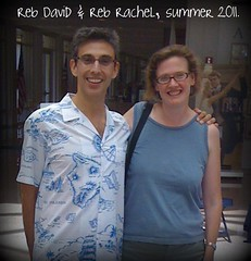Reb David and Reb Rachel, summer 2011