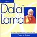 Dalai Lama - Peace in Action