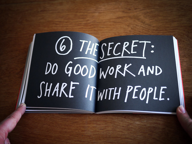 "Steal Like An Artist - ""Do good work and share it with people"""